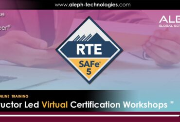 Release Train Engineer |SAFe 5.0 | Virtual Instructor Led Workshop |Aleph Global